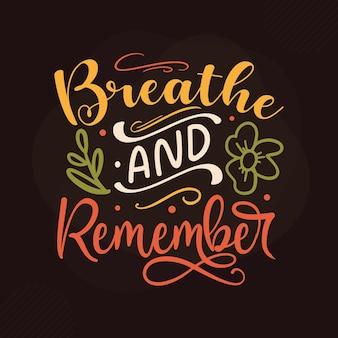 Respire e lembre-se de design de citações de gratidão premium vector