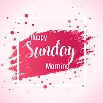 Resumo feliz domingo de manhã fundo