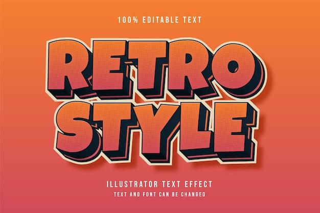 Retro, efeito de texto editável em 3d, gradação de amarelo e efeito vermelho estilo vintage