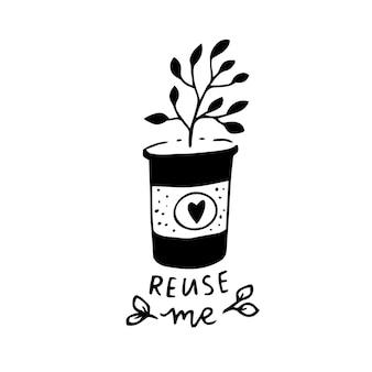 Reutilize-me. selo ou adesivo ecológico para embalagens sustentáveis. mão desenhada planta crescendo em xícara de café de papel. rótulo do vetor.