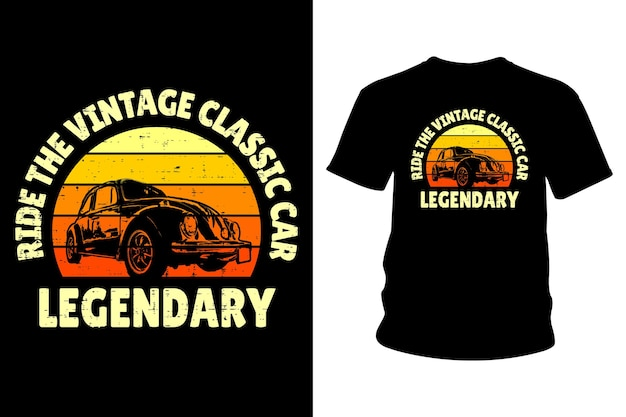 Ride the vintage classic car text shirt design