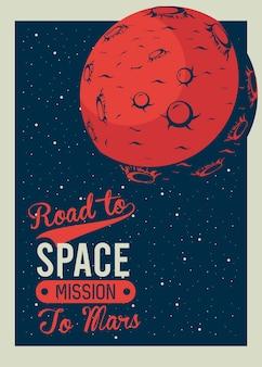 Road to space lettering com marte no pôster ilustração estilo vintage