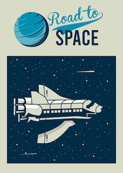 Road to space lettering com nave espacial em pôster estilo vintage.