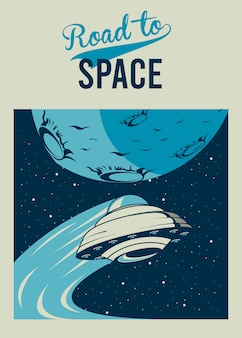 Road to space lettering com ufo e lua no pôster ilustração estilo vintage