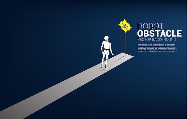 Robô de pé com sinalização de beco sem saída. bandeira do obstáculo da inteligência artificial.