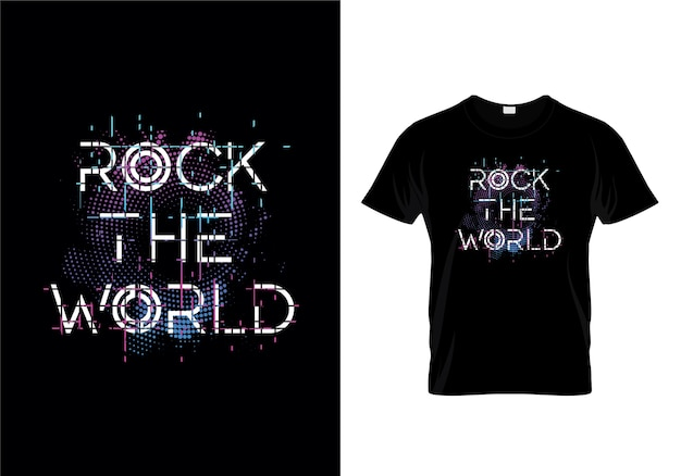 Rock the world tipografia t shirt design vector