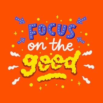 Rotulação citações cartaz motivação foco sobre o bom