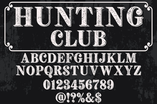 Rotulação de estilo antigo clube de caça