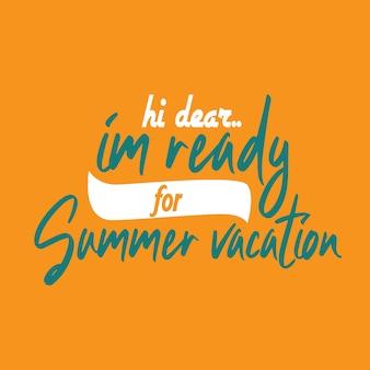 Rotulação tipografia inspirada cita férias de verão