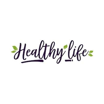Rotulagem de vida saudável e folhas