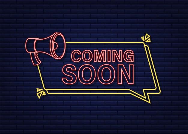 Rótulo de néon megafone em breve. banner do megafone. designer de web. ilustração em vetor das ações.