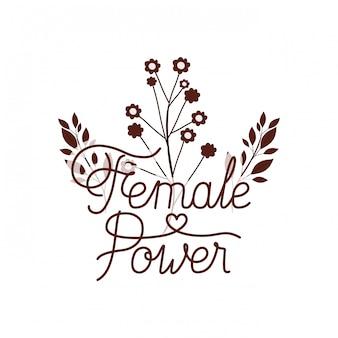 Rótulo de poder feminino com ícone isolado de flor
