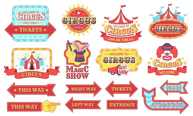 Rótulos de circo vintage. bem-vindo show placas, etiquetas de convite de carnaval, adesivo de setas de festa mágica, tenda de circo e conjunto de vetores plana de sinais de anúncio. carnaval de circo vintage, ilustração de moldura de festival