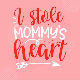 Roubei as letras de coração da mamãe, dia dos namorados, desenho vetorial premium