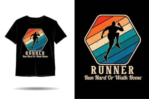 Runner correr muito ou ir para casa com silhueta de design de camiseta