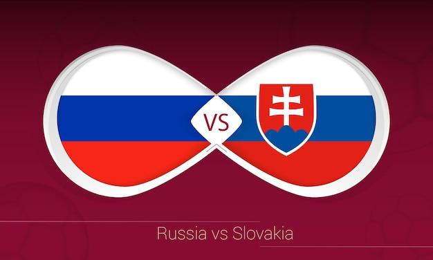 Rússia vs eslováquia na competição de futebol, ícone do grupo h. versus no fundo do futebol.