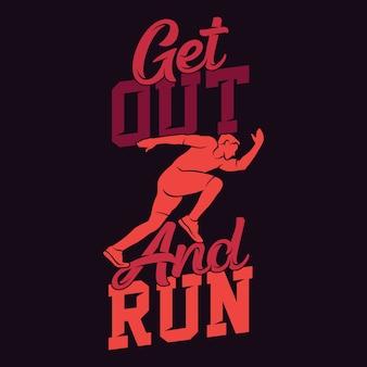 Sair e correr, executar provérbios e citações