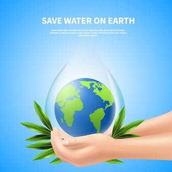 Salvar a água no cartaz da propaganda da terra