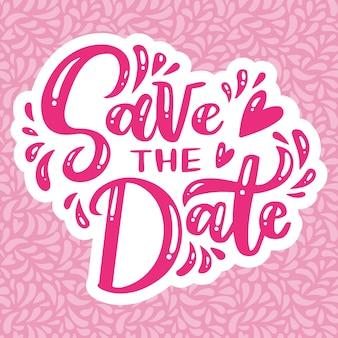 Salve a data letras rosa folhas