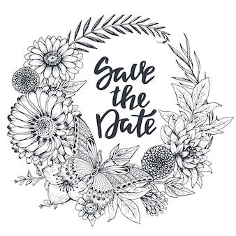 Salve o cartão de data com flores, folhas, ramos e borboletas desenhadas à mão no estilo de desenho. ilustração em vetor preto e branco
