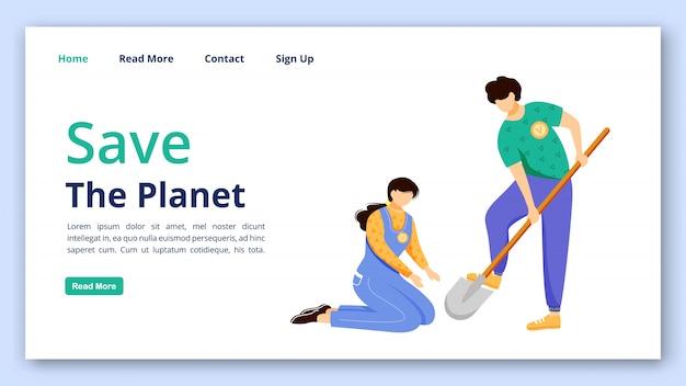 Salve o modelo de vetor de página de destino do planeta. organização de site voluntário interface idéia com ilustrações planas. layout da página inicial de cuidados ambientais.