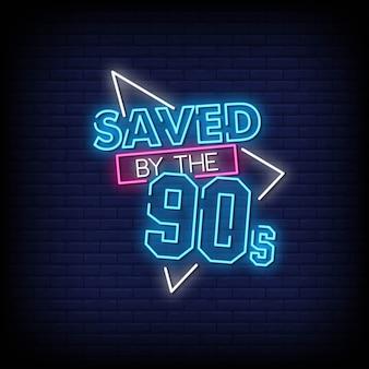 Salvo pelo texto de estilo dos sinais de néon dos anos 90