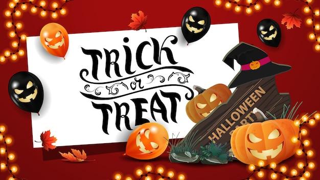 Saudação cartão postal vermelho, gostosuras ou travessuras, cartão com balões de halloween, guirlanda, sinal de madeira, chapéu de bruxa e abóbora jack