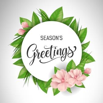Saudações de temporadas lettering em círculo com flores cor de rosa. oferta ou venda de publicidade
