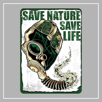 Save nature save life