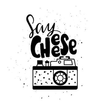 Say cheese com ilustração de câmera fotográfica