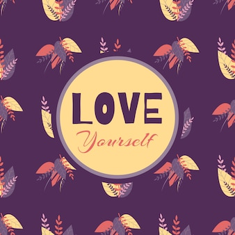 Seamless pattern love yourself motivar lettering