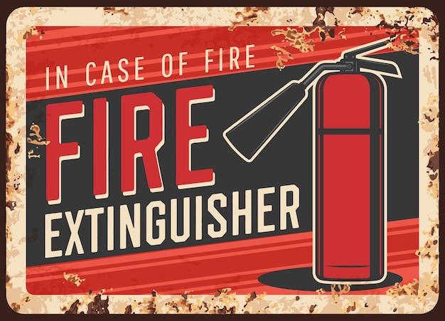 Segurança contra incêndio, mensagem de uso de extintor placa de metal enferrujada