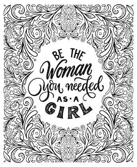 Seja a mulher que você precisava quando era uma garota, citação de letras manuscritas