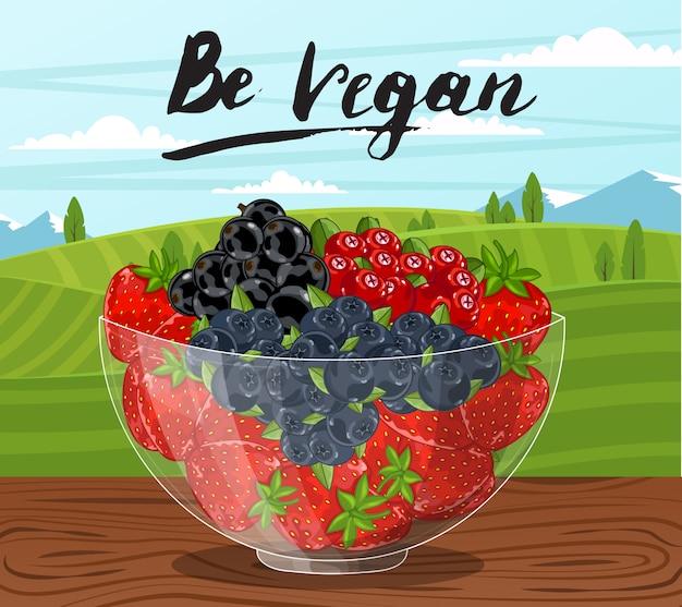 Seja banner vegan com uma tigela de vidro cheia de bagas