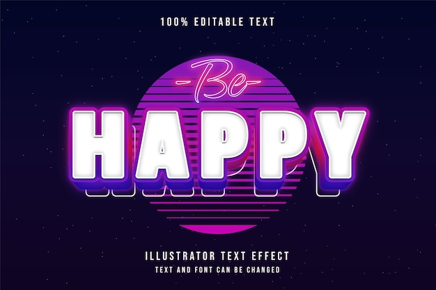 Seja feliz, efeito de texto editável em 3d gradação azul estilo de texto rosa roxo neon