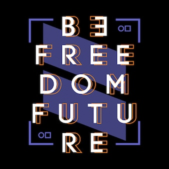 Seja futuro da liberdade