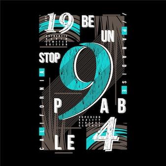 Seja imparável slogan texto gráfico t shirt design tipografia