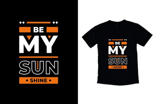 Seja meu raio de sol moderno design de citações motivacionais