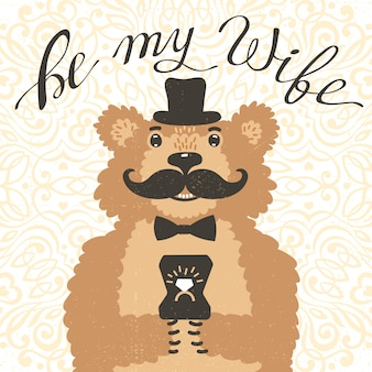Seja minha esposa. urso de hipster com uma oferta de casamento. cartão vintage no estilo cartoon.