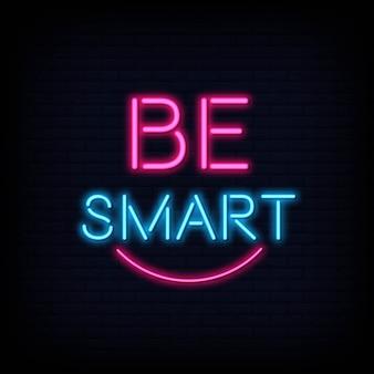 Seja o texto de néon inteligente