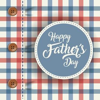 Selar o selo na frente do fundo da camisa quadriculada do dia dos pais