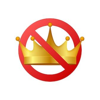 Sem coroa. ícone de coroa proibido. nenhum sinal de vetor de rei. príncipe proibido. ilustração em vetor das ações.
