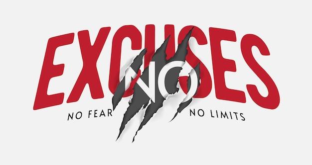 Sem desculpas sem medo, sem limites slogan com ilustração de marca de garra