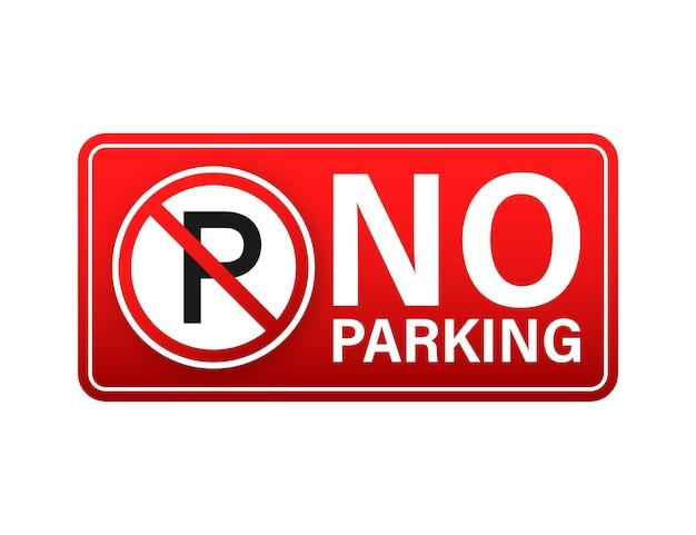 Sem estacionamento em fundo vermelho. símbolo de perigo. sinal de atenção de aviso. pare o sinal. ilustração de estoque vetorial