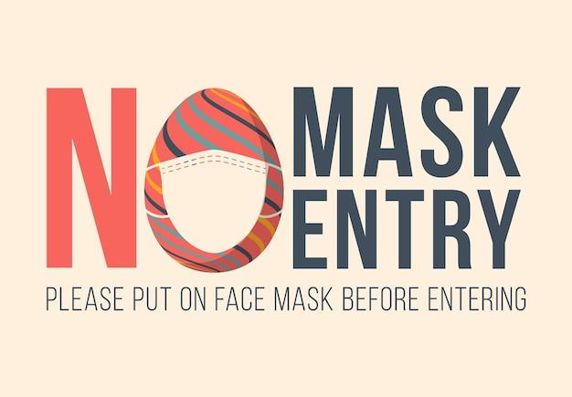 Sem máscara, sem entrada. feliz páscoa novo conceito normal