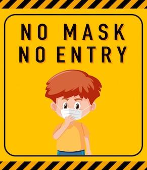 Sem máscara, sem sinal de aviso de entrada com personagem de desenho animado