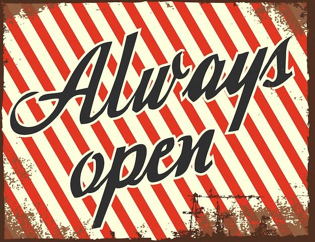 Sempre aberto