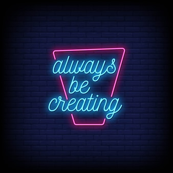 Sempre criando texto estilo neon signs