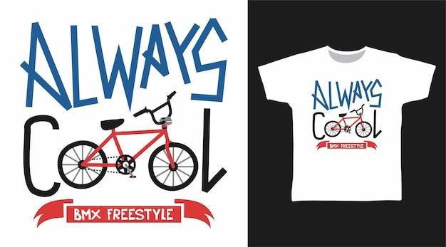 Sempre legal com a bicicleta para o design de camisetas