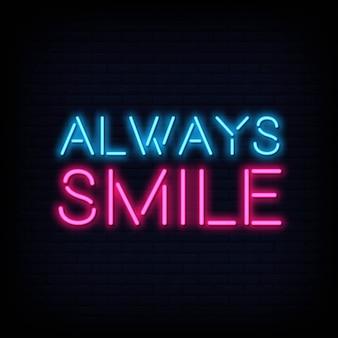 Sempre sorria o texto de néon